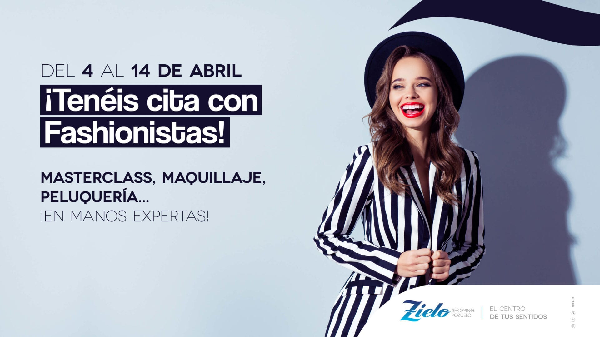 Del 4 al 14 de Abril... ¡Fashionistas en Zielo Shopping!